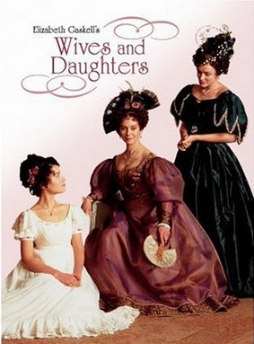 BBC:Жены и дочери. / Wives and Daughters (1999) DVDRip