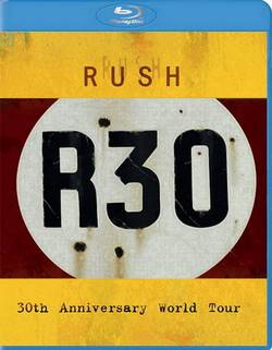 Rush - R30 (2005) BDRip 720p
