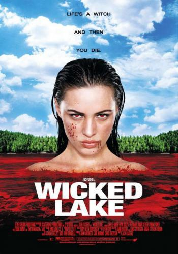 Заколдованное озеро / Wicked Lake (2008) HDRip