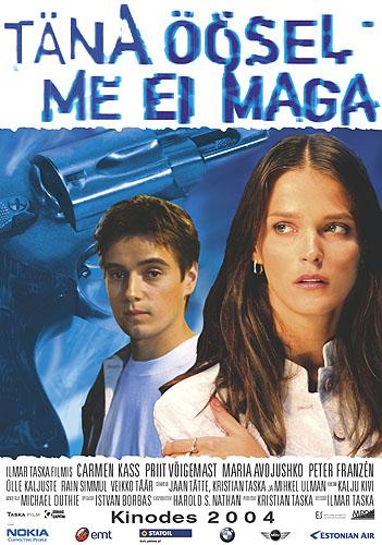Сегодня ночью не до сна / Täna öösel me ei maga (2004) DVDRip