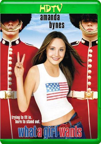 Чего хочет девушка / What a Girl Wants (2003) HDTVRip-AVC 720p
