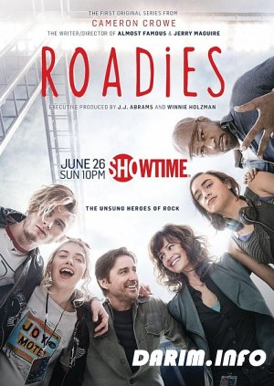 Гастролеры / Техкоманда / Закулисье / Roadies / 1 сезон (2016) HDTVRip