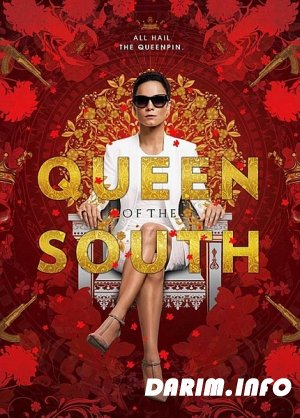 Королева юга / Queen of the South / 1 сезон (2016) WEBDLRip / WEBDL 720p /HDTVRip / HDTV 720p