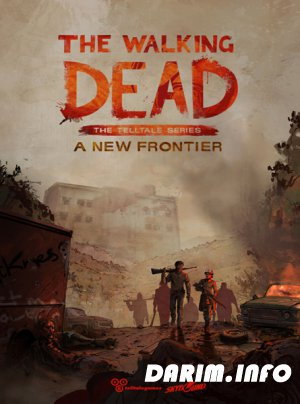 The Walking Dead: A New Frontier (2016/RUS/ENG/MULTi9)