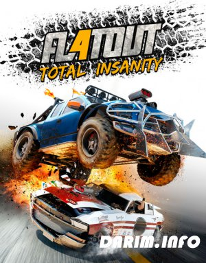 FlatOut 4: Total Insanity (2017/RUS/ENG/MULTi8)