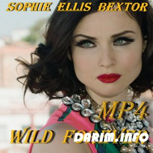 Sophie Ellis-Bextor - Wild Forever (Official) Клип (2017) Mp4