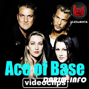 Ace of Base - Видеоколлекция от ALEXnROCK (2017)