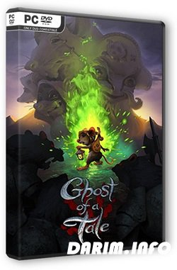 Ghost of a Tale (2018/PC/v 7.33/GOG)