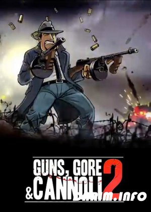 Guns, Gore & Cannoli 2 (2018/PC/Repack by cbble/v 1.0.5)