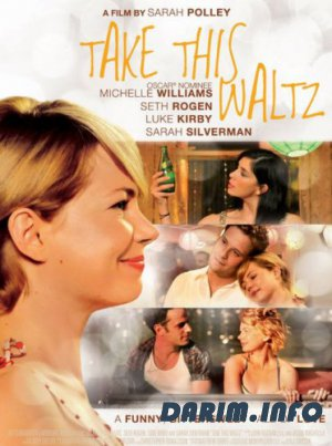 Любит / Не любит / Take This Waltz (2011) HDRip / BDRip 720p / BDRip 1080p