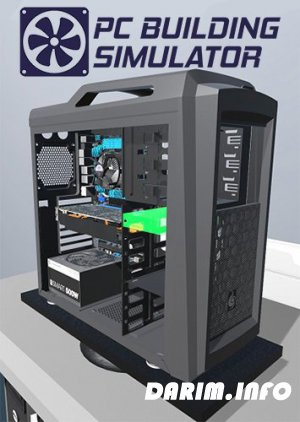 PC Building Simulator (2018/PC/RePack by xatab/v 0.8.9)