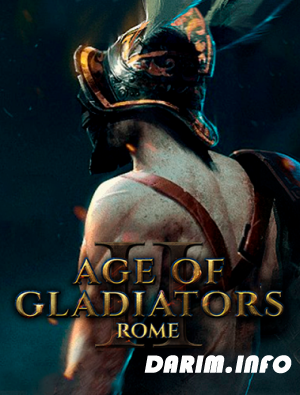 Age of Gladiators II: Rome (2018/PC)