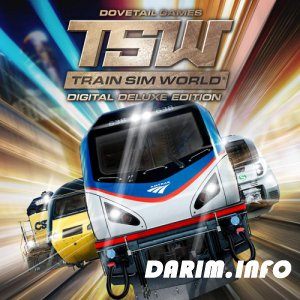 Train Sim World: Digital Deluxe Edition (2018/PC/RePack от FitGirl/v 1.0 + 6 DLC)