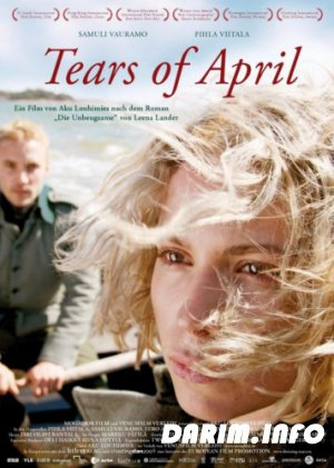 Слёзы апреля / Käsky / Tears of April (2008) DVDRip