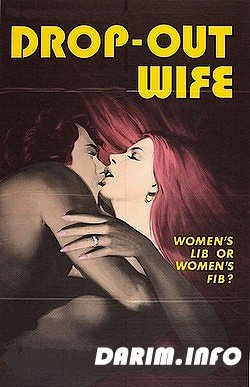Брошенная жена / Drop out wife (1972) DVDRip