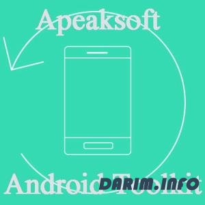 Apeaksoft Android Toolkit 2.0.52 RePack/Portable by TryRooM